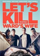殺妻同盟軍/Let's Kill Ward's Wife