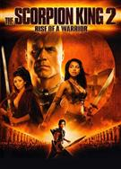 蠍子王2:勇士的崛起/The Scorpion King: Rise of a Warrior